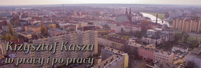 Krzysztof Kasza - Strona pracownicza - czyli moje boje na Politechnice Opolskiej